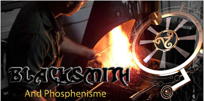 Blacksmith and Phosphenism