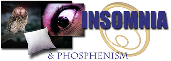 Insomnia and Phosphenism