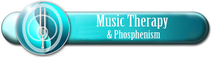 Musicotherapy and Phosphenism