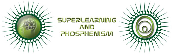 Superlearning and Phosphenism