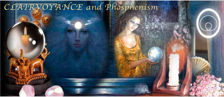 Clairvoyance and Phosphenism